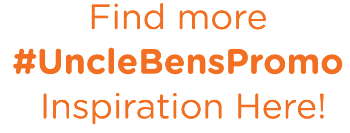 Find More Uncle Ben's Promo Inspiration Here!